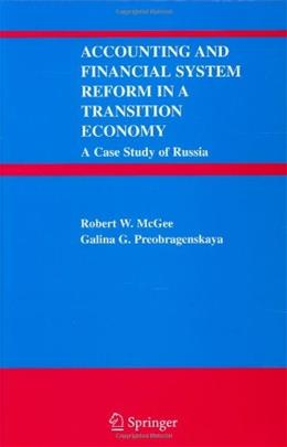 Accounting and Financial System Reform in a Transition Economy, by McGee 9780387238470