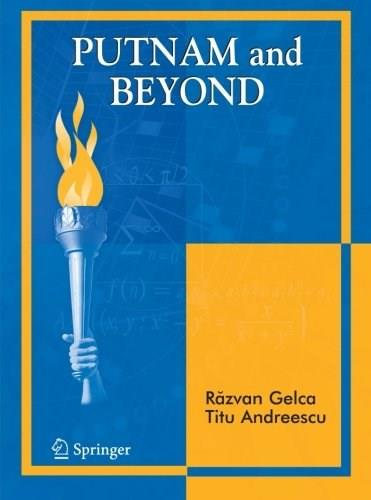 Putnam and Beyond, by Gelca 9780387257655