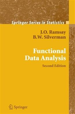 Functional Data Analysis, by Ramsay, 2nd Edition 9780387400808