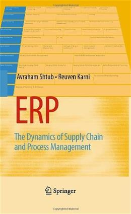 ERP: The Dynamics of Supply Chain and Process Management, by Shtub, 2nd Edition 2 w/CD 9780387745237