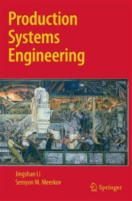Production Systems Engineering, by Li 9780387755786