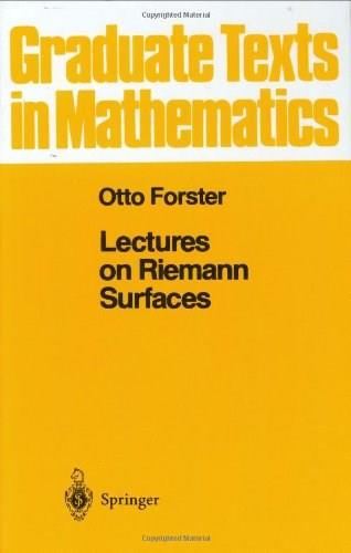 Lectures on Riemann Surfaces, by Forster, Volume 81 9780387906171
