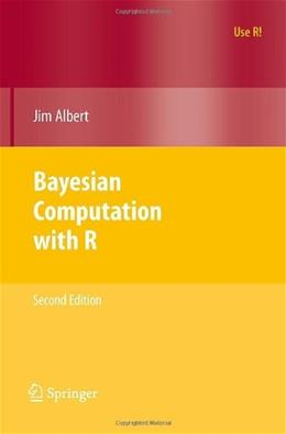 Bayesian Computation with R, by Albert, 2nd Edition 9780387922973