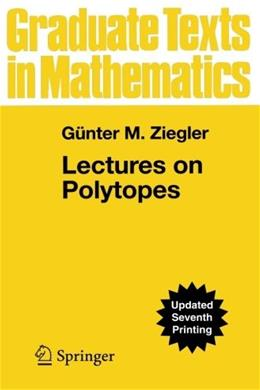 Lectures on Polytopes, by Ewing 9780387943657