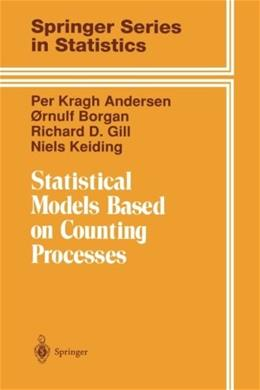 Statistical Models Based on Counting Processes, by Andersen 9780387945194