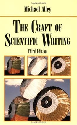 Craft of Scientific Writing, by Alley, 3rd Edition 9780387947662