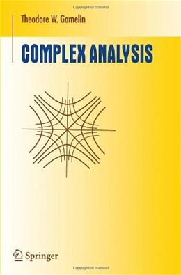 Complex Analysis, by Gamelin 9780387950693
