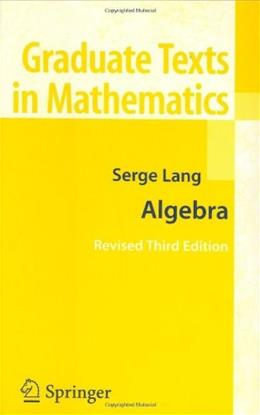 Algebra, by Lang, 3rd Edition 9780387953854