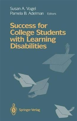 Success for College Students with Learning Disabilities 1993 9780387977638