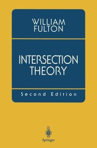 Intersection Theory 2ND 9780387985497