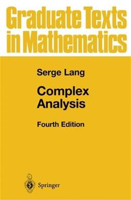 Complex Analysis, by Lang, 4th Edition 9780387985923