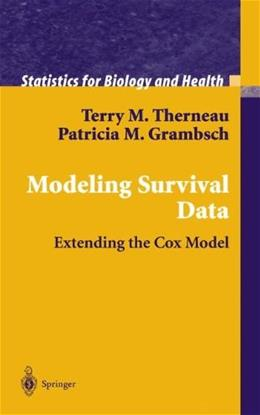 Modeling Survival Data: Extending the Cox Model, by Therneau 9780387987842