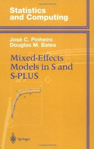 Mixed Effects Models in S and S-PLUS, by Pinheiro 9780387989570