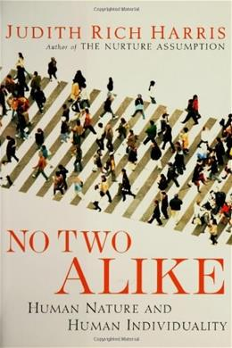 No 2 Alike: Human Nature and Human Individuality, by Harris 9780393059489
