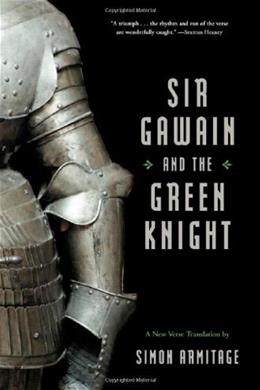 Sir Gawain and the Green Knight, by Armitage 9780393060485