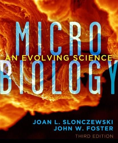 Microbiology: An Evolving Science (Third Edition) 3 9780393123678