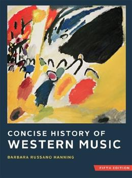 Concise History of Western Music, by Hanning, 5th Edition 5 PKG 9780393124262
