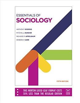Essentials of Sociology, by Giddens, 5th Loose-Leaf Edition 9780393124316