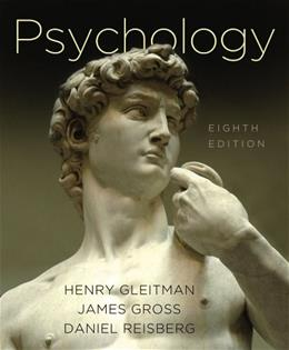 Psychology, by Gleitman, 8th Edition 9780393180459