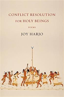 Conflict Resolution for Holy Beings: Poems 9780393248500