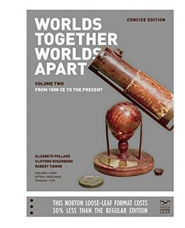 Worlds Together, Worlds Apart: A History of the World: From the Beginnings of Humankind to the Present, by Pollard 9780393250947