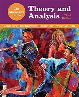 Musicians Guide to Theory and Analysis, by Clendinning, 3rd Edition 3 PKG 9780393263053