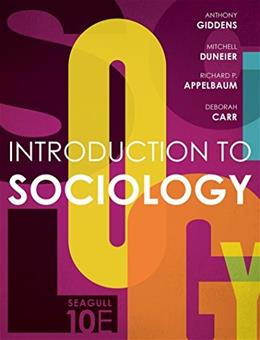 Introduction to Sociology, by Giddens, Seagull 10th Edition 9780393265163