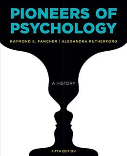 Pioneers of Psychology, by Fancher, 5th Edition 9780393283549