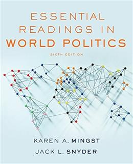Essential Readings in World Politics, by Mingst, 6th Edition 9780393283662