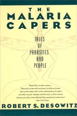 The Malaria Capers: Tales of Parasites and People 9780393310085