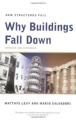 Why Buildings Fall Down, by Levy 9780393311525