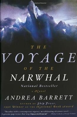 Voyage of the Narwhal: A Novel, by Barrett 9780393319507