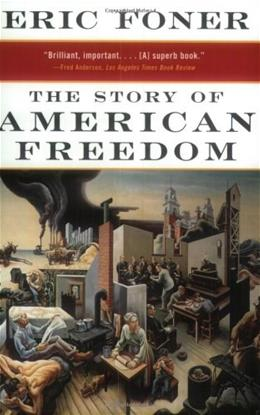 Story of American Freedom, by Foner 9780393319620
