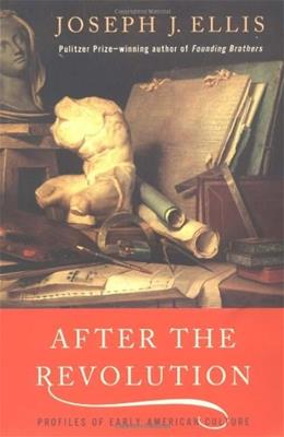 After the Revolution: Profiles of Early American Culture 9780393322330