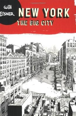 New York: The Big City (Will Eisner Library) 9780393328059