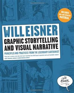 Graphic Storytelling and Visual Narrative, by Eisner 9780393331271
