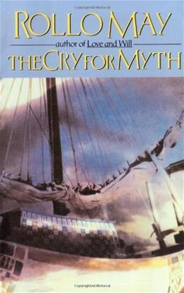 The Cry for Myth 9780393331776