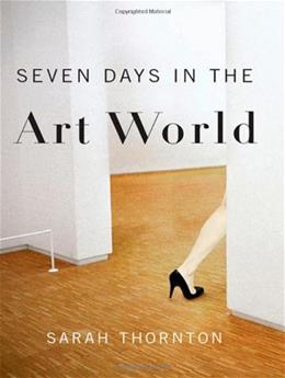 7 Days in the Art World, by Thornton 9780393337129