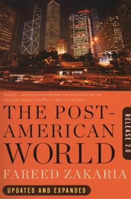 Post American World: Release 2.0, by Zakaria 9780393340389
