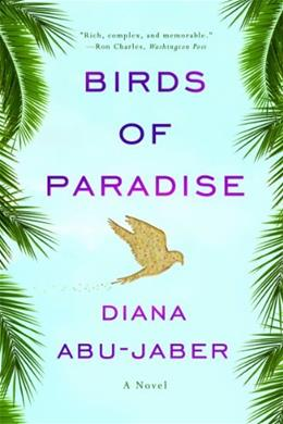 Birds of Paradise: A Novel 9780393342598