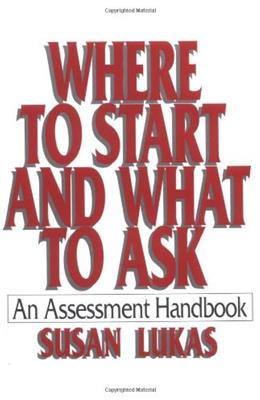 Where to Start and What to Ask: An Assessment Handbook, by Lukas 9780393701524