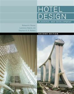 Hotel Design, Planning, and Development, by Penner, 2nd Edition 9780393733853