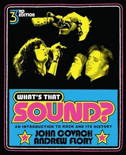 Whats That Sound?: An Introduction to Rock and Its History (Third Edition) 3 9780393912043