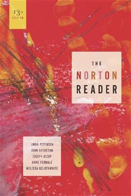 The Norton Reader: An Anthology of Nonfiction (Thirteenth Edition) 13 9780393912180