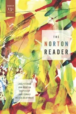The Norton Reader: An Anthology of Nonfiction (Shorter Thirteenth Edition) 13 9780393912197