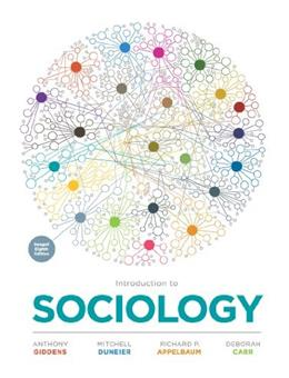 Introduction to Sociology, by Giddens, 8th Seagull Edition 9780393912289