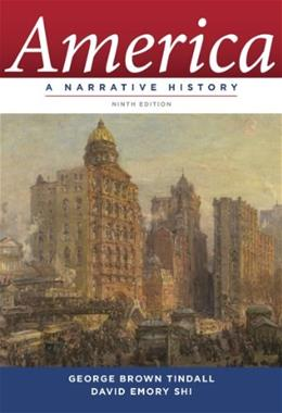 America: A Narrative History (Ninth Edition)  (Vol. One-Volume) 9 9780393912623