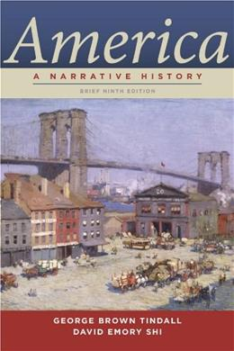 America: A Narrative History, 9th Edition 9780393912654