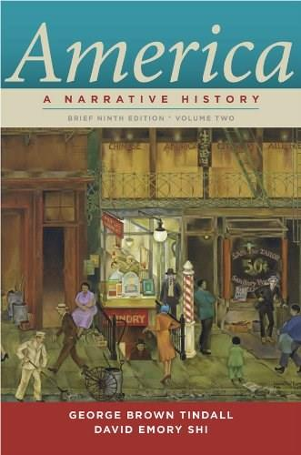 America: A Narrative History, by Tindall, 9th Brief Edition, Volume 2 9780393912678
