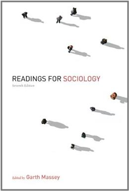 Readings for Sociology, by Massey, 7th Edition 9780393912708
